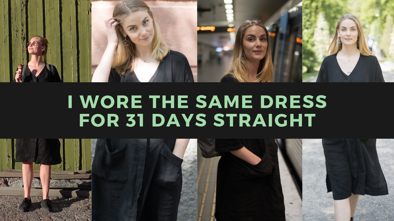 i wore the same dress for a month